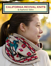 California Revival Knits by Stephannie Tallent